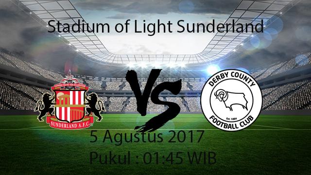 Prediksi Pertandingan Sunderland Vs Derby County 5 Agustus 2017