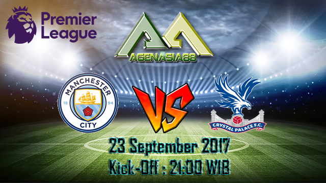 Prediksi Manchester City Vs Crystal Palace 23 September 2017